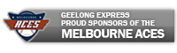GEELONG EXPRESS-proud sponsors of the Melbourne Aces