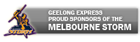 GEELONG EXPRESS-proud sponsors of the Melbourne Storm